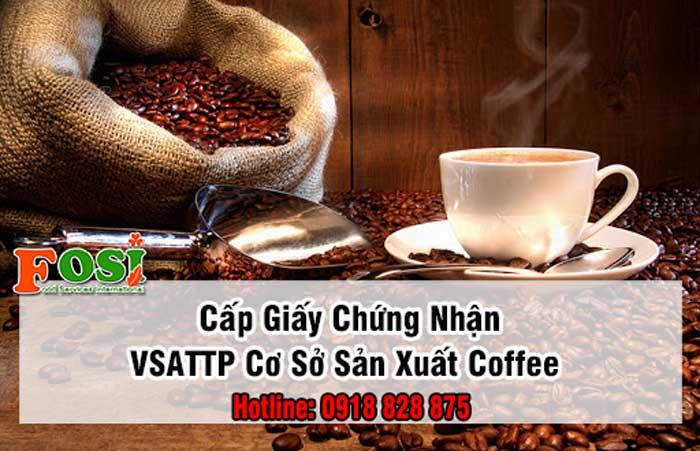 tư vấn cấp giấy chứng nhận An toàn thực phẩm cho cơ sở sản xuất cà phê