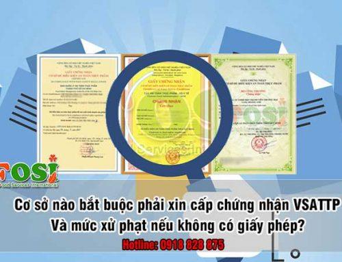 Quy định cấp giấy chứng nhận cơ sở đủ điều kiện an toàn thực phẩm và mức xử phạt