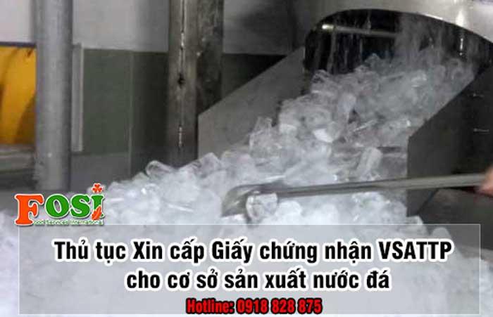 Giấy chứng nhận an toàn thực phẩm cho cơ sở sản xuất nước đá